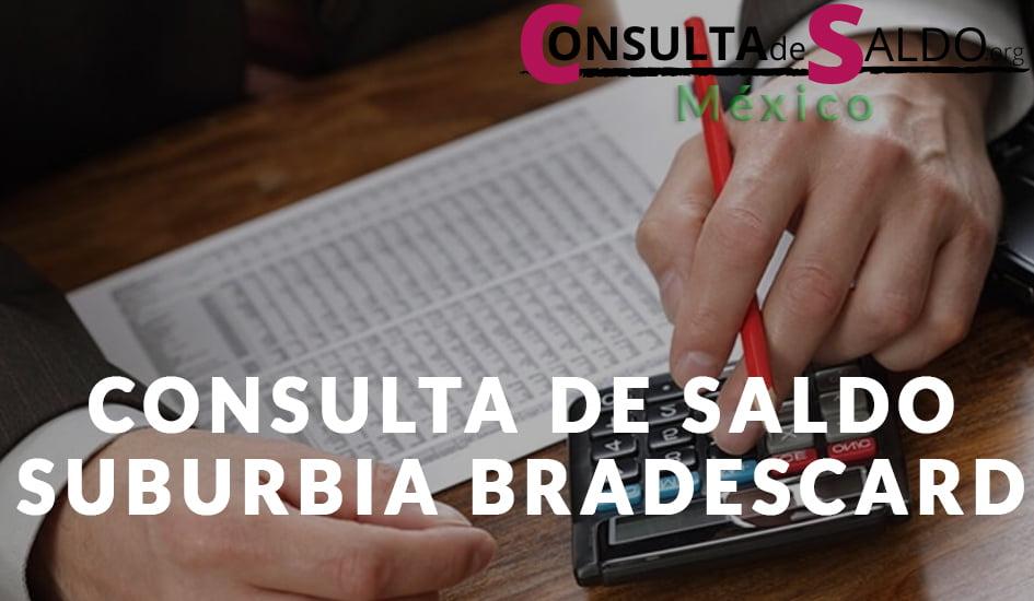 Consulta de Saldo Suburbia Bradescard