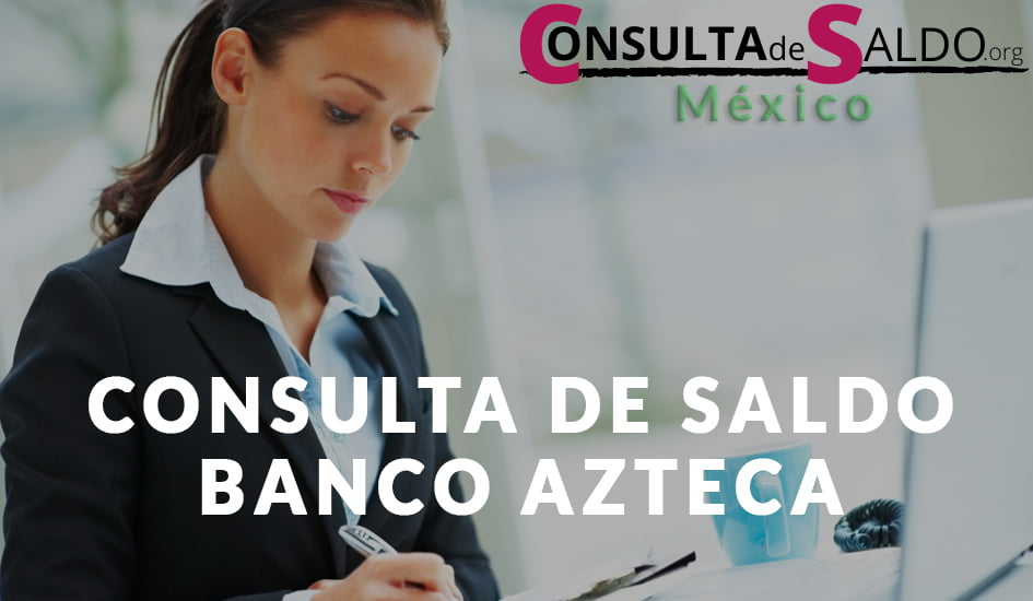 Consulta de Saldo banco Azteca guardadito